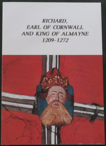 Richard Earl of Cornwall and King of Almayne 1209-1272, by A.C.B. Urwin, subtitled 'Lord of the Manors of Isleworth and Twickenham'